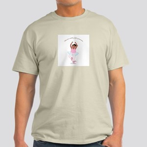Practice Makes Perfect Pirouettes Light T-Shirt