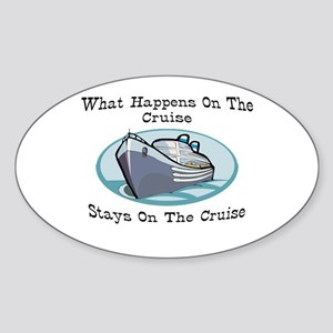 Happens On The Cruise Oval Sticker