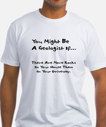 You Might Be A Geologist If.. Shirt