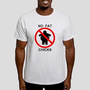 No Fat Chicks Light T-Shirt