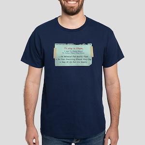 Stay In Shape 3 Rules... Dark T-Shirt