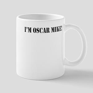 I'm Oscar Mike! Mug