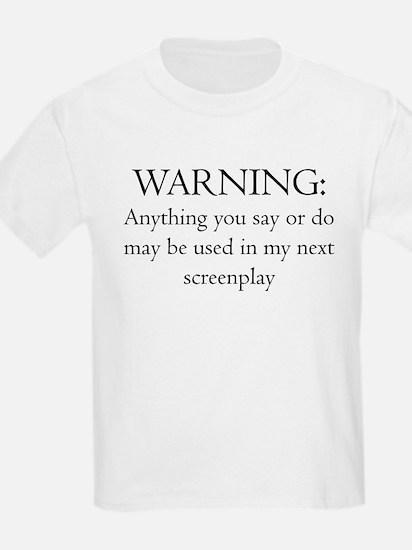 Warning...screenplay T-Shirt