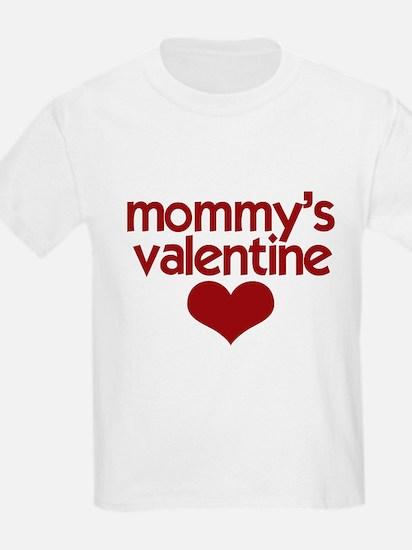Mommys Valentine (2) T-Shirt