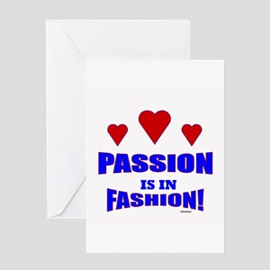 Passion Is In Fashion Greeting Card