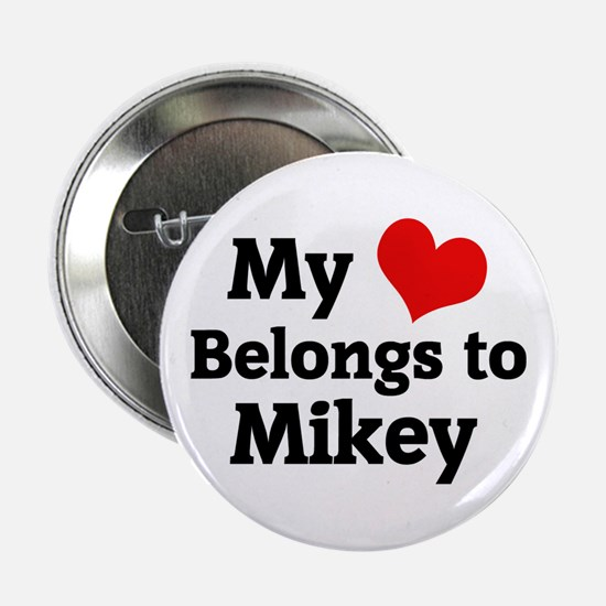 My Heart: Mikey Button