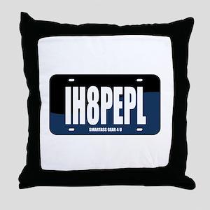 IH8PEPL Throw Pillow