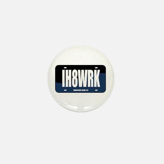 IH8WRK Mini Button