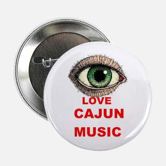 "CAJUN MUSIC 2.25"" Button"