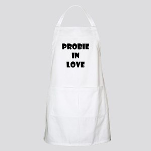 Probie in Love (black text) Apron