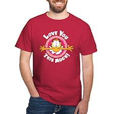 Love You This Much! Dark T-Shirt