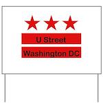 More U Street Yard Sign