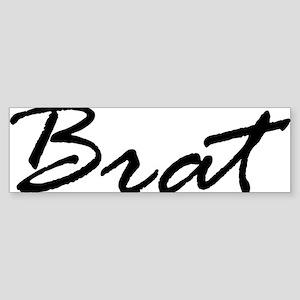 BRAT Bumper Sticker