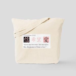 Faith, Hope & Love (Chinese Symbol) Tote Bag