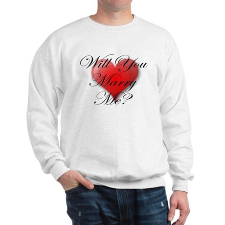 MARRY ME VALENTINE SHIRT Sweatshirt