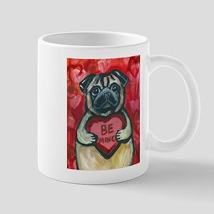 Pug Be Mine~2 Mug