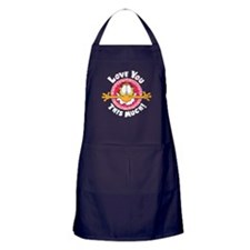 Love You This Much! Apron (dark)