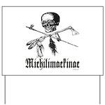 Michilimackinac Yard Sign
