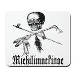 Michilimackinac Mousepad