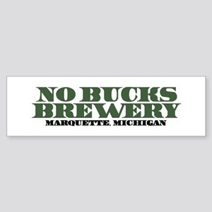 No Bucks Brewery Bumper Sticker