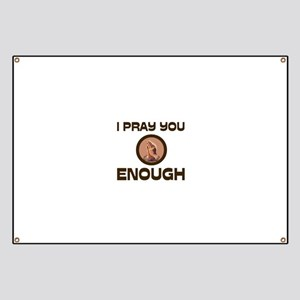 ENOUGH OF EVERYTHING Banner