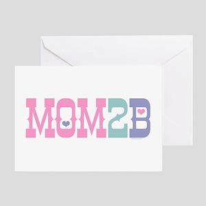 Mom 2 B Greeting Card