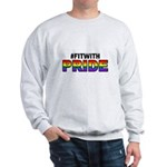 #fitwithpride Sweatshirt