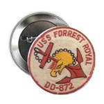 """USS FORREST ROYAL 2.25"""" Button"""