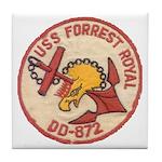 USS FORREST ROYAL Tile Coaster