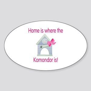 Home is where the Komondor is Oval Sticker