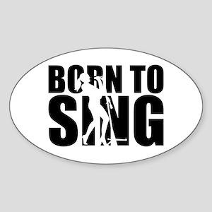 Born to sing Sticker