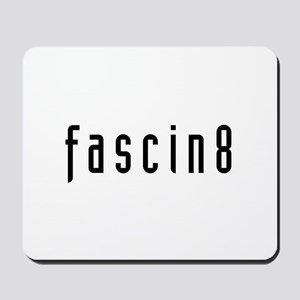Fascin8 Mousepad