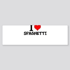I Love Spaghetti Bumper Sticker