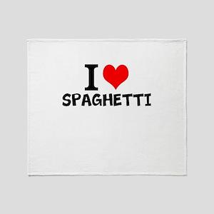 I Love Spaghetti Throw Blanket