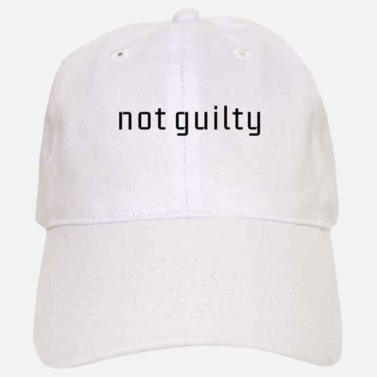 Not Guilty Baseball Baseball Cap