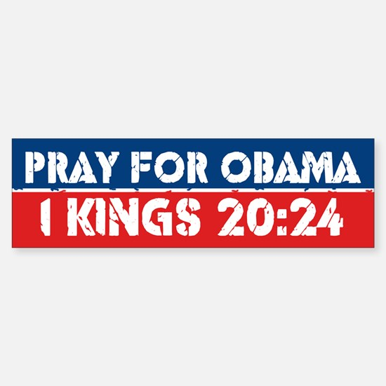 Pray for Obama Bumper Bumper Bumper Sticker