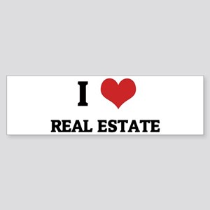I Love Real Estate Bumper Sticker