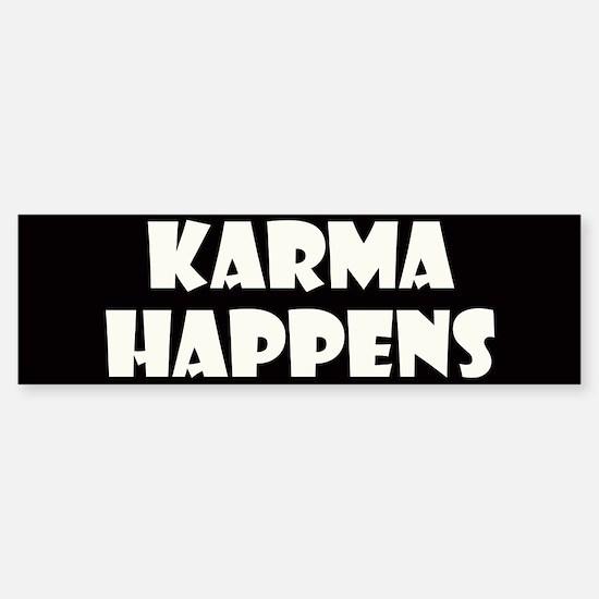 Karma Happens Bumper Bumper Bumper Sticker