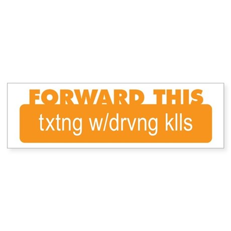 Texting While Driving Kills Bumper Sticker