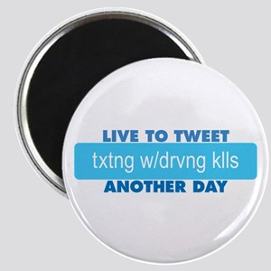 """Live to Tweet Another Day 2.25"""" Magnet (10 pack)"""