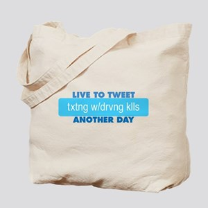 Live to Tweet Another Day Tote Bag