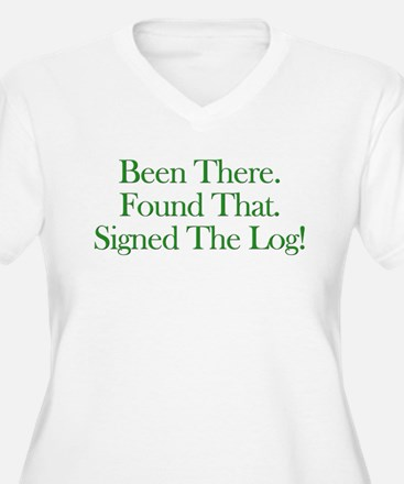 Been There. Found That. T-Shirt