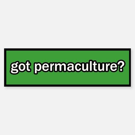 Got Permaculture Bumper Bumper Bumper Sticker