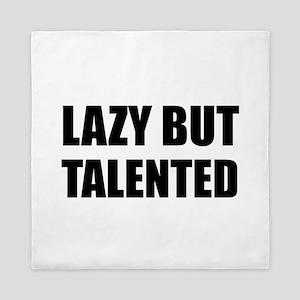 Lazy But Talented Queen Duvet