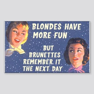 Blondes Have More Fun Rectangle Sticker