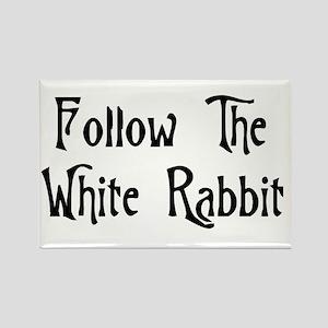 Follow The White Rabbit Rectangle Magnet