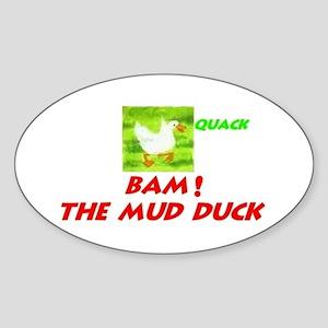 Mud Duck Oval Sticker