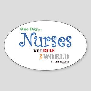 Nurses Will Rule The World Bumper Oval Sticker
