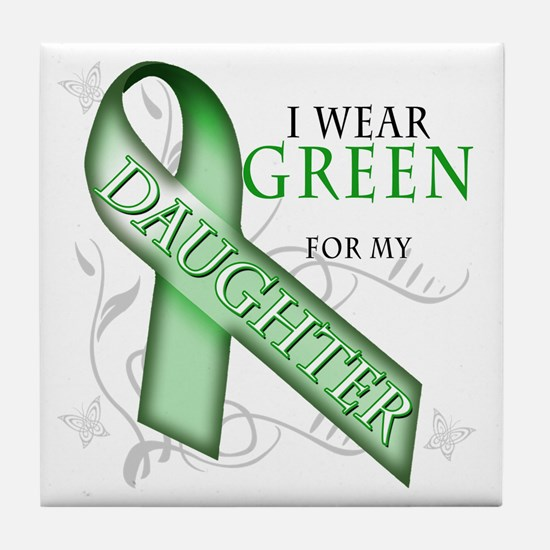 I Wear Green for my Daughter Tile Coaster