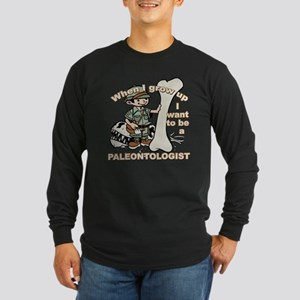 When I grow up Paleontologist Long Sleeve Dark T-S